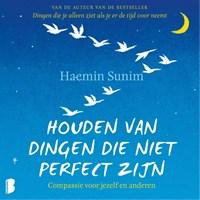 Houden van dingen die niet perfect zijn   Haemin Sunim  