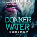 Donker water   Robert Bryndza  