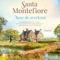 Naar de overkant | Santa Montefiore |