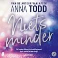 Niets minder | Anna Todd |