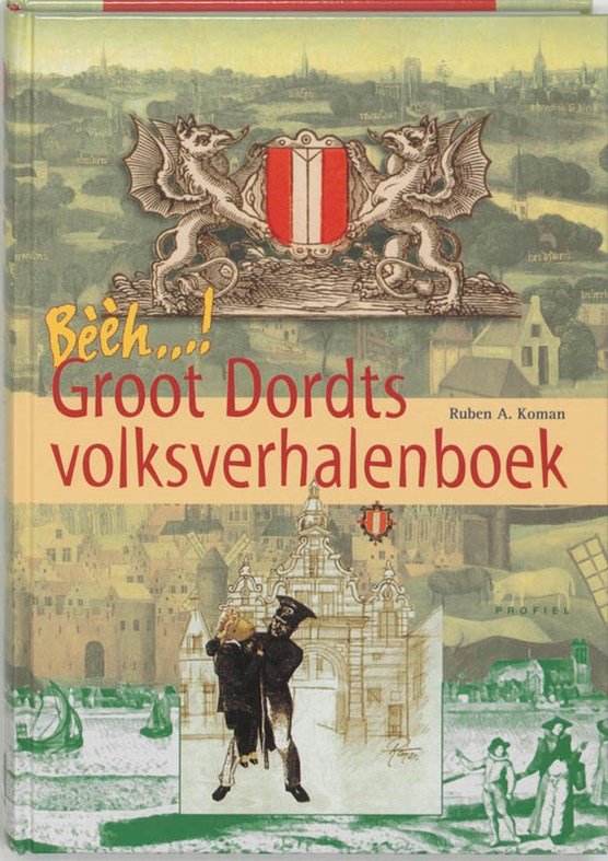 Bèèèh, Groot Dordts Volksverhalenboek