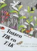 Tussen Tik en Tak | Louise Greig ; Lindsay (Ill.) Ashling |