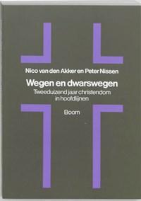 Wegen en dwarswegen | N. van den Akker ; P.J.A. Nissen |