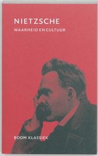 Waarheid en cultuur | Friedrich Nietzsche |