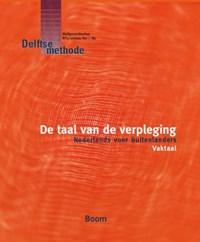 De taal van de verpleging   J.L. Wesdijk  