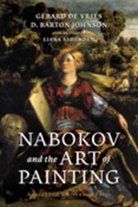 Nabokov and the Art of Painting | G. de Vries ; D.B. Johnson |