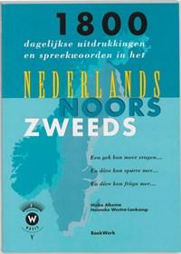 1800 dagelijkse uitdrukkingen en spreekwoorden in het Nederlands, Noors en Zweeds en dare kan fraga mer... | H. Alkema & H. Westra-Lankamp |