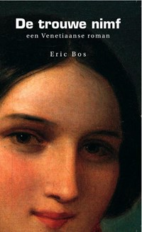 De trouwe nimf | Eric Bos |