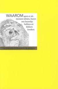 Waarom apen er als mensen uitzien, hazen een hazenlip hebben en kikkers kwaken | Hubert van Marum |