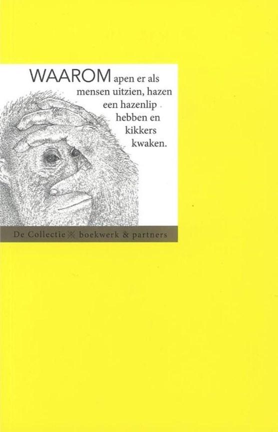Waarom apen er als mensen uitzien, hazen een hazenlip hebben en kikkers kwaken