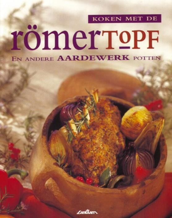 Koken met de Romertopf en andere aardewerk potten