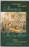 Slavernij en de Memorie / Slaaf en Meester | C. MacLeod ; C. de Haseth |