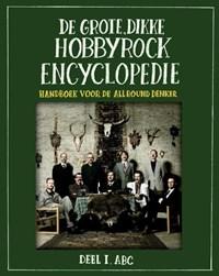 De grote, dikke hobbyrock encyclopedie 1 ABC | Stichting Hobbyrock |
