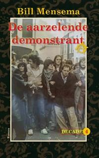 De aarzelende demonstrant | Bill Mensema |