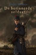 De herinnerde soldaat | Anjet Daanje |