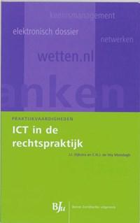 ICT in de rechtspraktijk   J.J. Dijkstra ; C.N.J. de Vey Mestdagh  