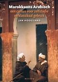 Marokkaans Arabisch | Jan Hoogland ; Roel Otten |