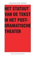 Het Statuut van de tekst in het postdramatische theater | Kurt Vanhoutte |