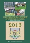 Achterhoekse & liemerse spreukenkalender 2013 | auteur onbekend |