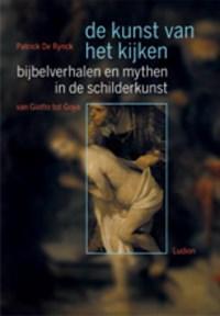 Bijbelverhalen en mythen in de schilderkunst van Giotto tot Goija | P. De Rynck |