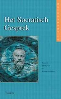 Het socratisch gesprek   J. Delnoij ; W. van Dalen  