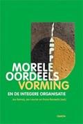 Morele oordeelsvorming en de integere organisatie | J. Delnoij |