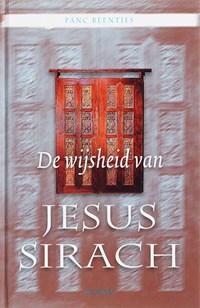 De wijsheid van Jesus Sirach | Panc Beentjes |