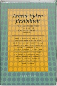 Arbeid, tijd en flexibiliteit   H. Achterhuis  