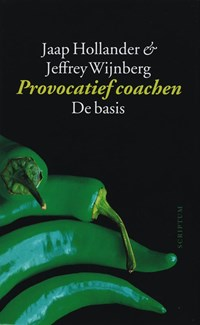 Provocatief coachen   J. Wijnberg ; J. Hollander  
