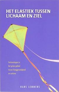 Het elastiek tussen lichaam en ziel   H. Lemmens  