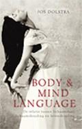 Body & Mind Language   Jos Dolstra  
