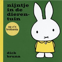 nijntje in de dierentuin op z'n Brabants | Dick Bruna |