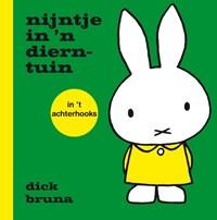 nijntje in 'n dierntuin in 't Achterhooks | Dick Bruna |