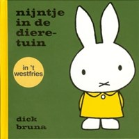 Nijntje in de dieretuin in't Westfries | Dick Bruna |