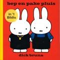bep en pake pluis in 't Bildts | Dick Bruna |
