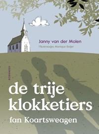 De trije klokketiers fan Koartsweagen   Janny van der Molen  