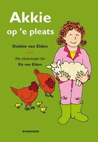 Akkie op 'e pleats | Debbie van Elden |