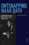 Ontsnapping naar Bath   Aletta Stevens  