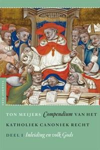 Compendium van het katholiek canoniek recht Deel 1 Inleiding en volk Gods | Ton Meijers |