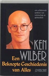 Een beknopte geschiedenis van alles | Ken Wilber |