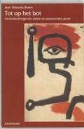 Tot op het bot | Jean Shinoda Bolen |