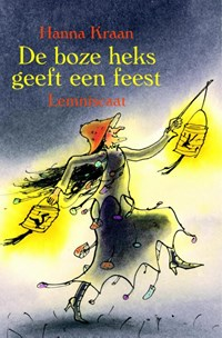 De boze heks geeft een feest | Hanna Kraan |