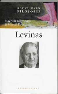 Levinas | Joachim Duyndam ; Marcel Poorthuis |
