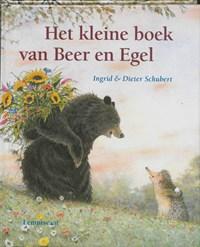 Het kleine boek van Beer en Egel   Ingrid Schubert ; Dieter & Ingrid Schubert  