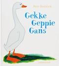 Gekke Geppie Gans | Petr Horacek |