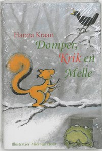 Domper, Krik en Melle | Hanna Kraan |