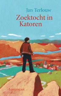 Zoektocht in Katoren | Jan Terlouw |