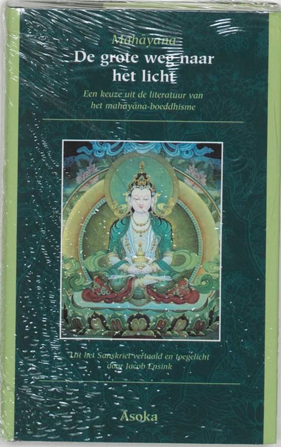 Mahayana, De grote weg naar het licht