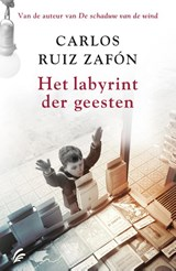 Het labyrint der geesten | Carlos Ruiz Zafón | 9789056725815