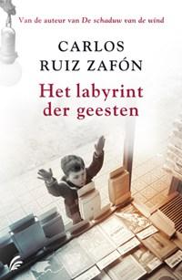 Het labyrint der geesten | Carlos Ruiz Zafón |